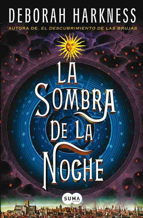 La sombra de la noche / Shadow of Night By Harkness, Deborah