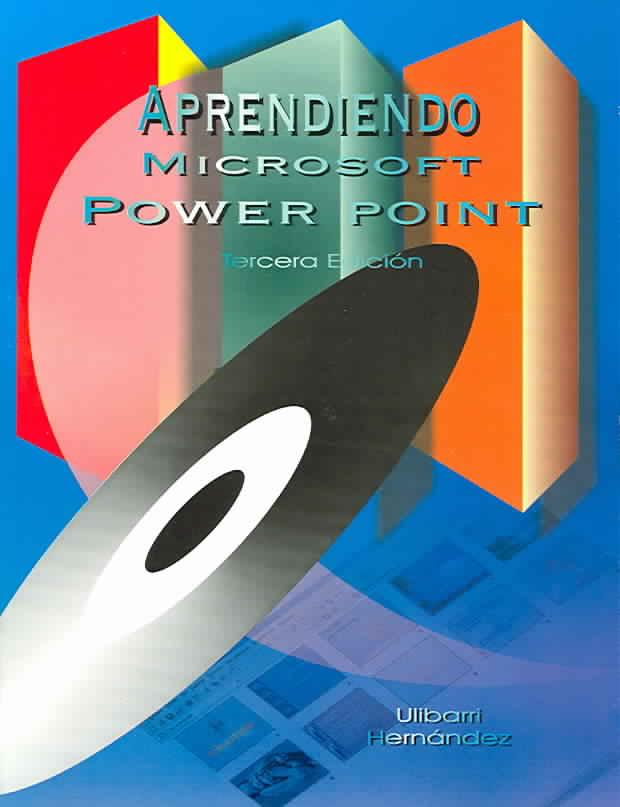 Aprendiendo Microsoft PowerPoint/Learning Microsoft PowerPoint By Ulibarri, Jose Emmanuel